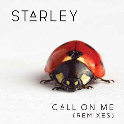 Call On Me (Remix) - Starley