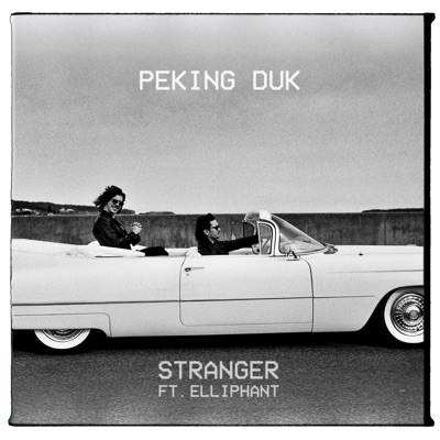 Stranger - Peking Duk