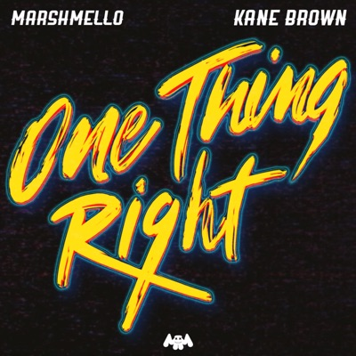 One Thing Right - Marshmello