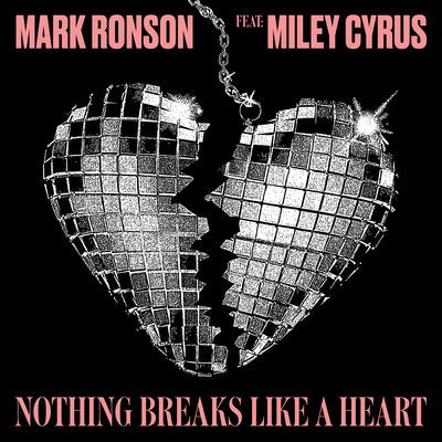 Nothing Breaks Like A Heart - Mark Ronson