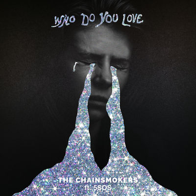 Who Do You Love - The Chainsmokers