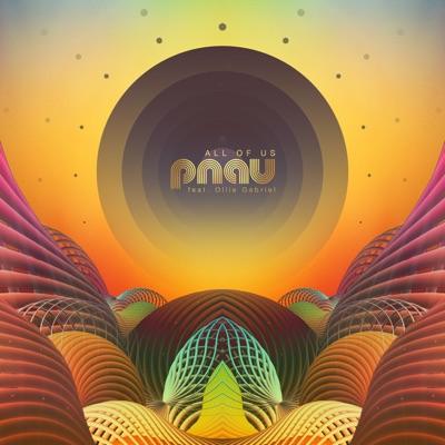 All Of Us - Pnau