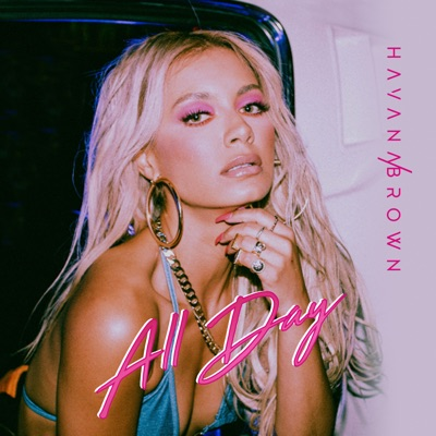 All Day - Havana Brown