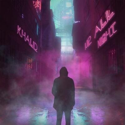 Up All Night - Khalid
