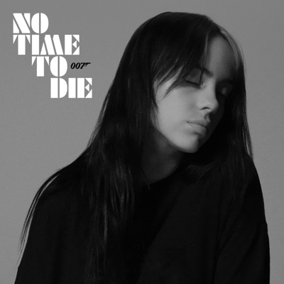 No Time To Die - Billie Eilish