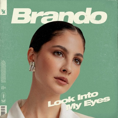 Look Into My Eyes - Brando