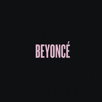 Drunk In Love - Beyonce