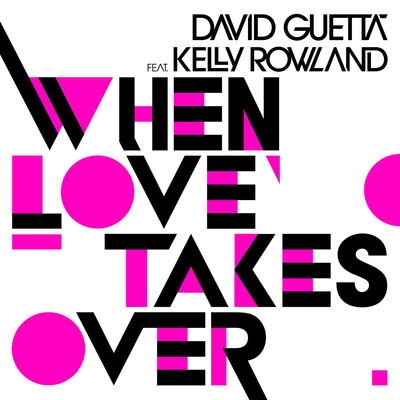 When Love Takes Over - David Guetta