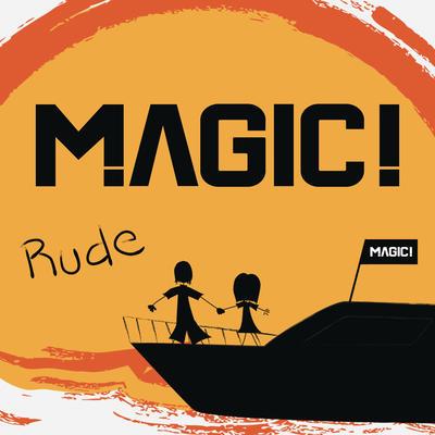Rude - Magic!