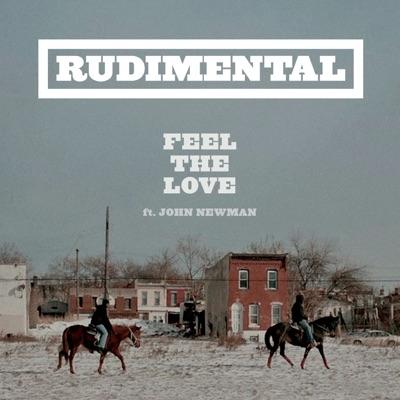 Feel The Love - Rudimental