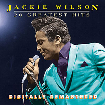 (Your Love Keeps Lifting Me) Higher And Higher - Jackie Wilson