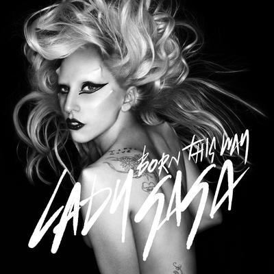 Born This Way - Lady Gaga