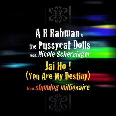 Jai Ho (You Are My Destiny) - A.R Rahman
