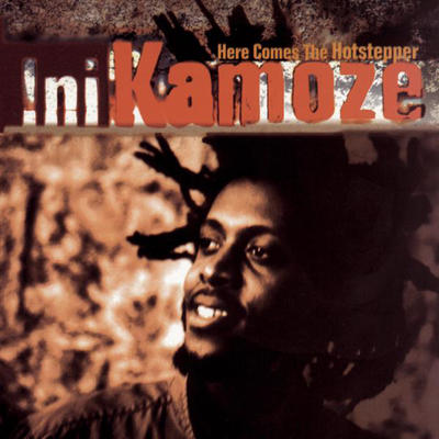 Here Comes The Hotstepper - Ini Kamoze
