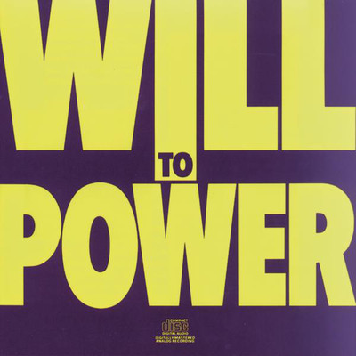 Baby I Love Your Way - Will To Power