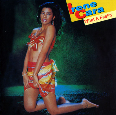 Flash Dance (What A Feeling) - Irene Cara