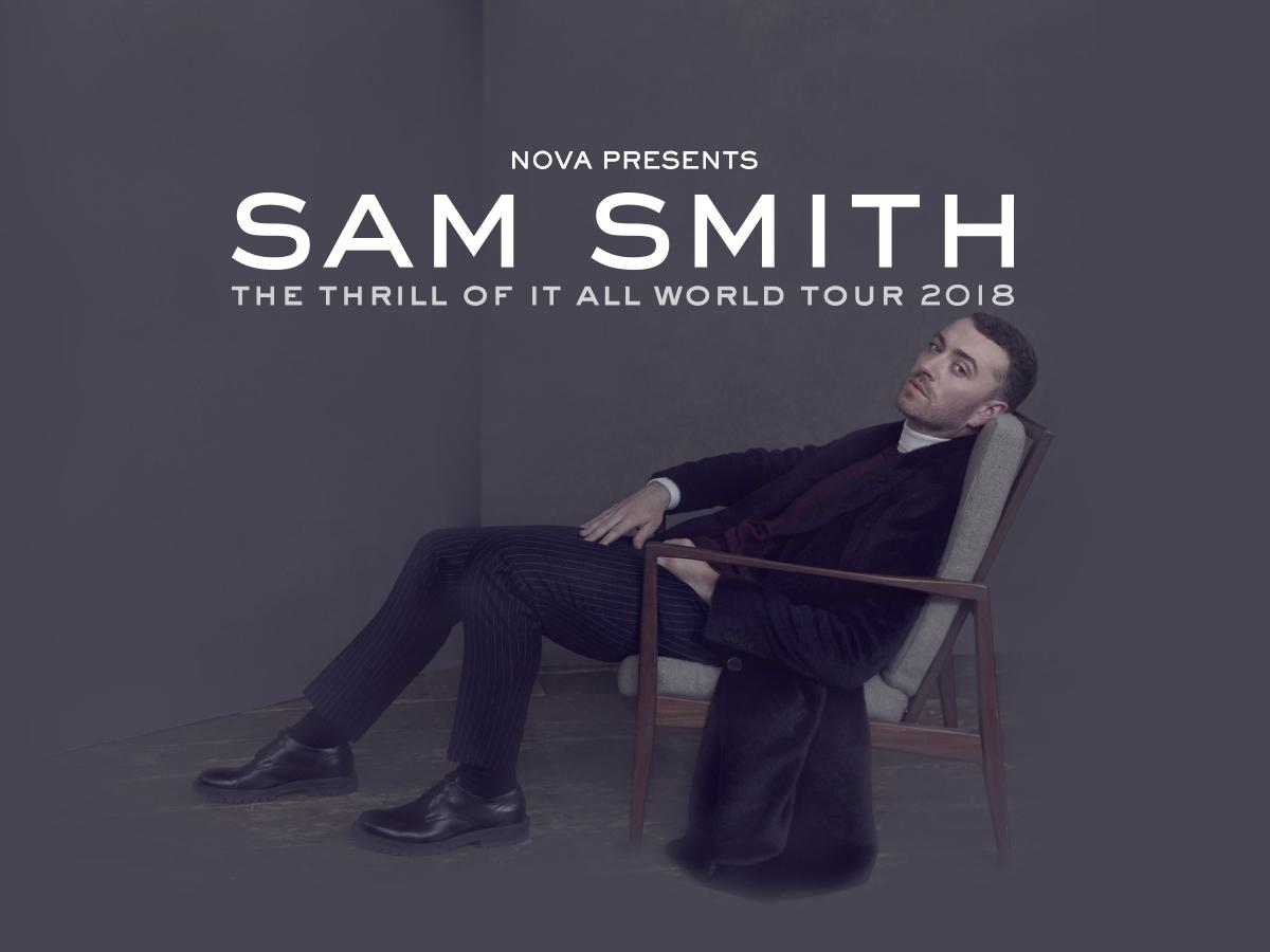 Nova's sending you to Sam Smith's The Thrill Of It All Tour!