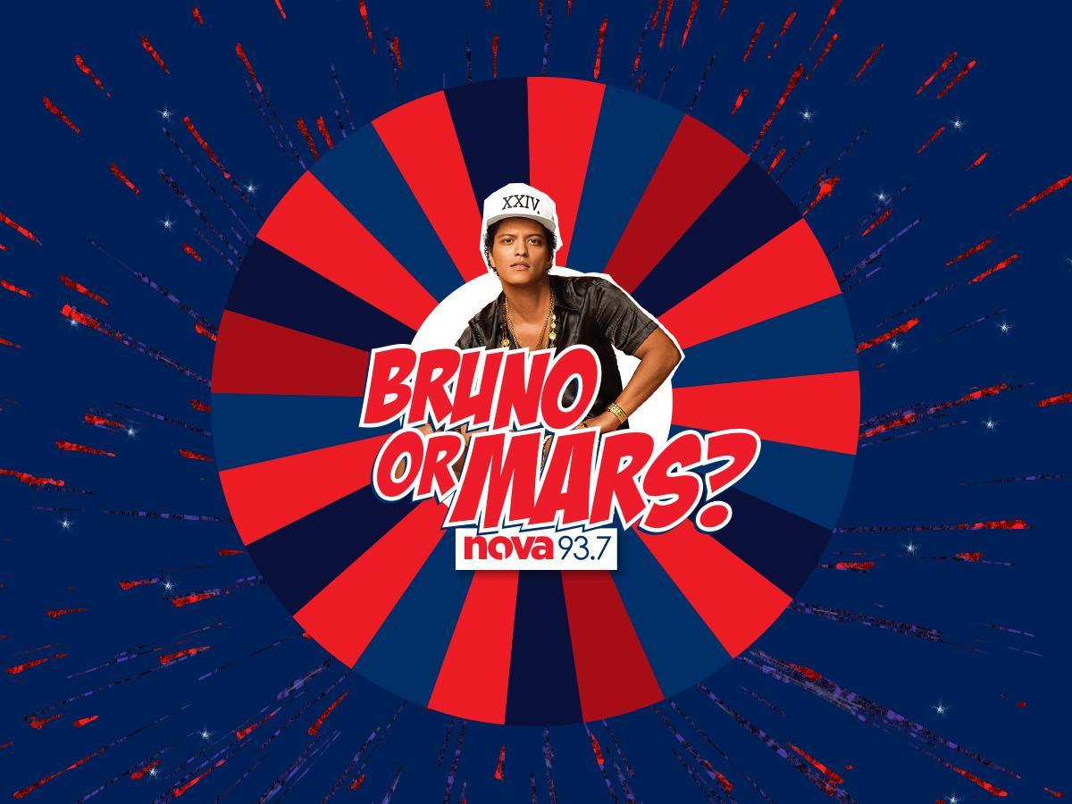 Nova 93.7's Bruno or Mars