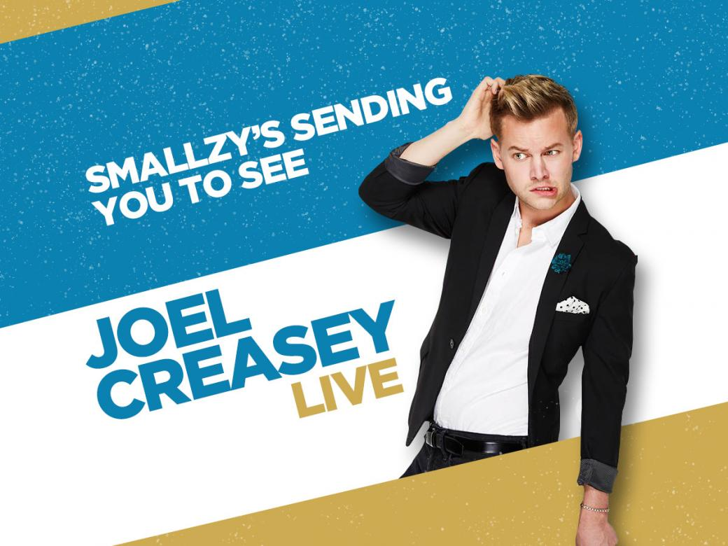 Smallzy's Sending You To See Joel Creasey Live!