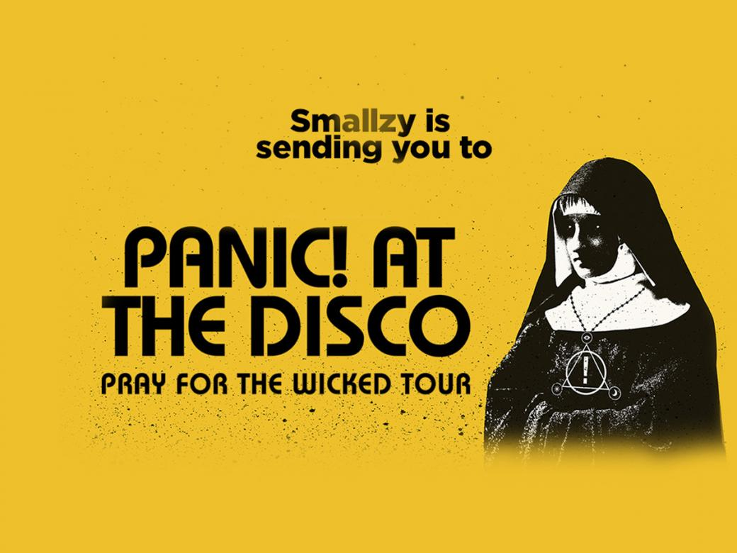 Smallzy's sending YOU to see Panic! At The Disco LIVE!