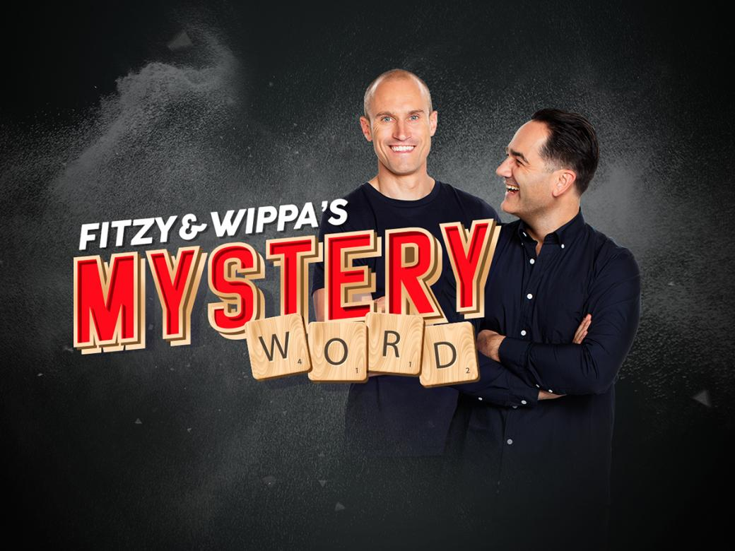 Guess Fitzy & Wippa's Mystery Word to win $50,000!!