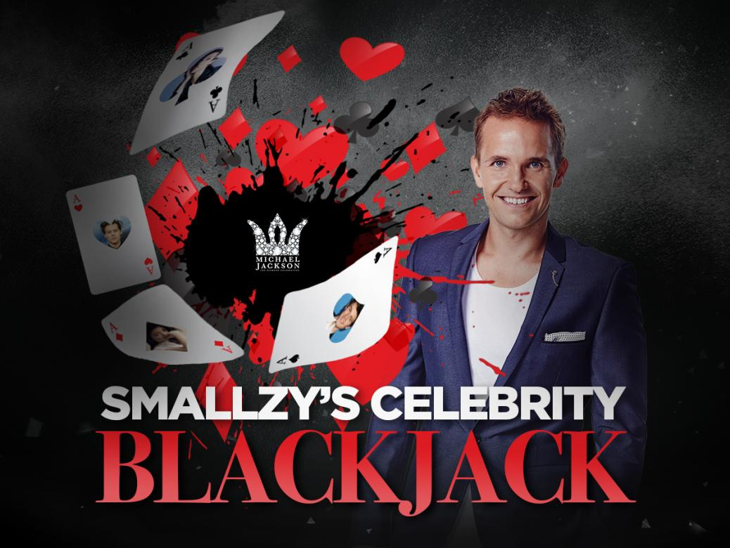 Smallzy's Celebrity Blackjack! Win a trip for TWO to VEGAS!