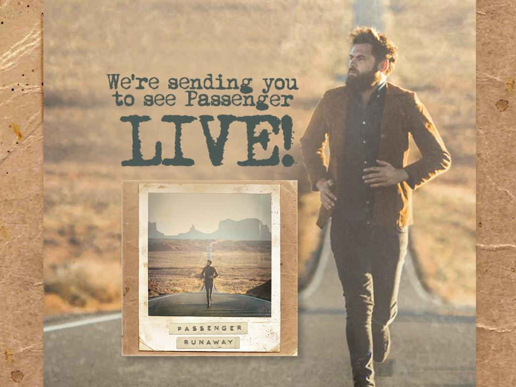 Nova's sending you to see Passenger LIVE!