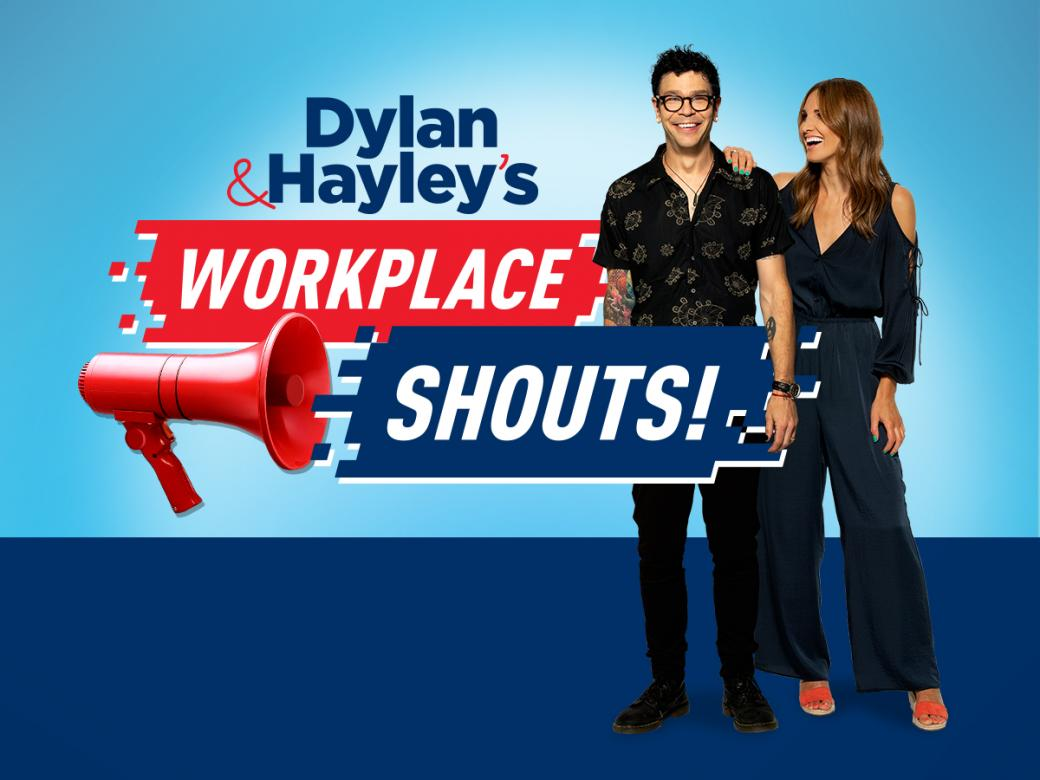Win Awesome Prizes With Dylan & Hayley's Workplace Shouts!