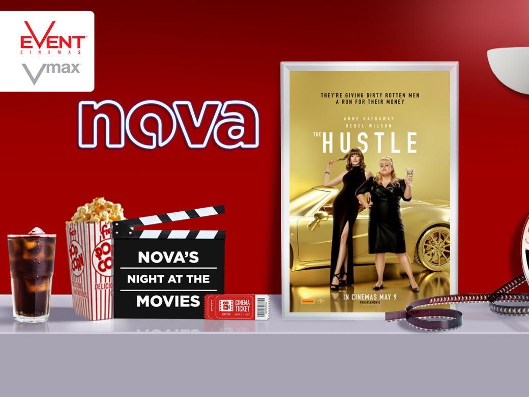 Nova's Night At The Movies - Advance Screening Of The Hustle!