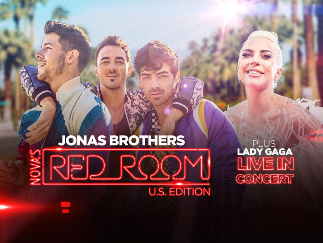 Smallzy's Send You To Nova's Red Room U.S. Edition Ft. Jonas Brothers And Lady Gaga!