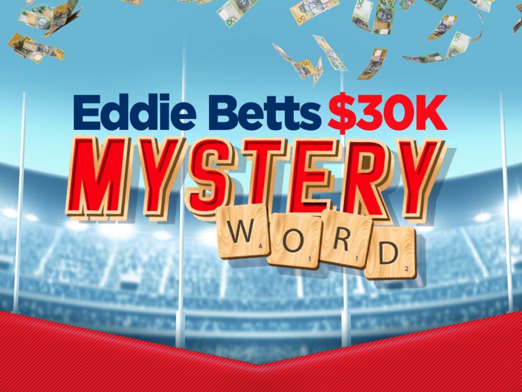 Eddie Betts $30k Mystery Word