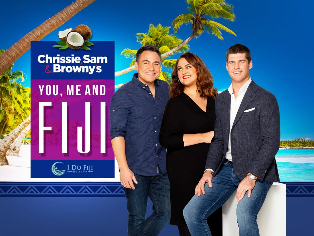 Chrissie, Sam & Browny's You, Me & Fiji!!