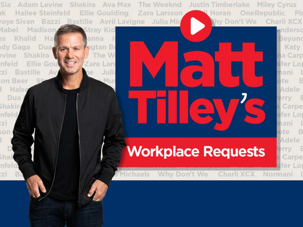Win Your Way Through Your Workday With Matt Tilley's Workplace Requests!