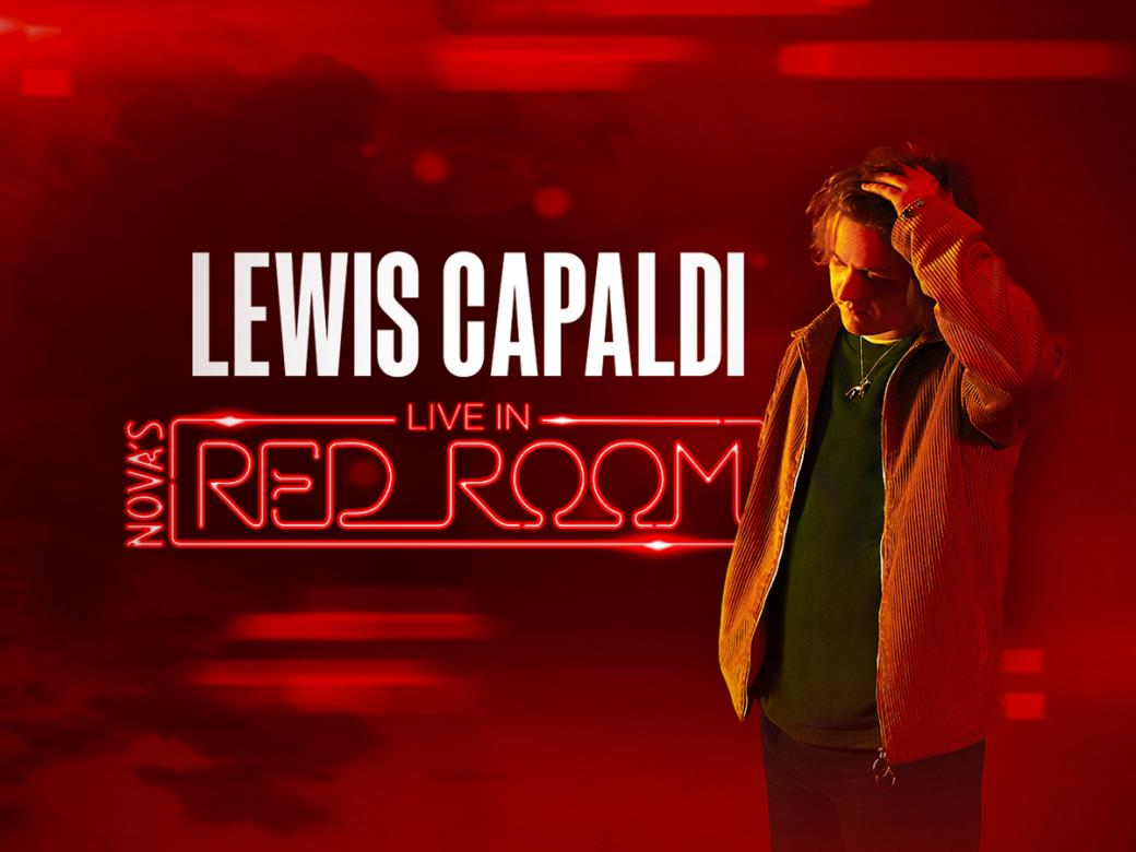 Kate, Tim And Marty Are Sending You To Nova's Red Room With Lewis Capaldi!