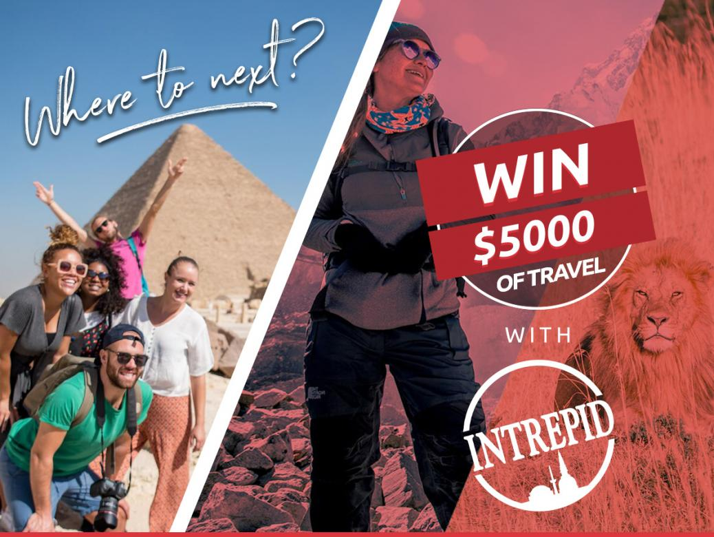 Ash, Kip, Luttsy & Susie Want To Hook You Up With $5K Intrepid Travel Voucher!