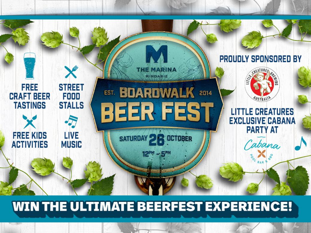 Win The Ultimate Boardwalk Beerfest Experience At The Marina, Mindarie!