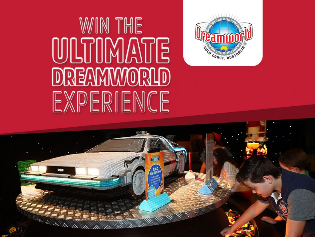 Win the ultimate Dreamworld Experience for you and the Family