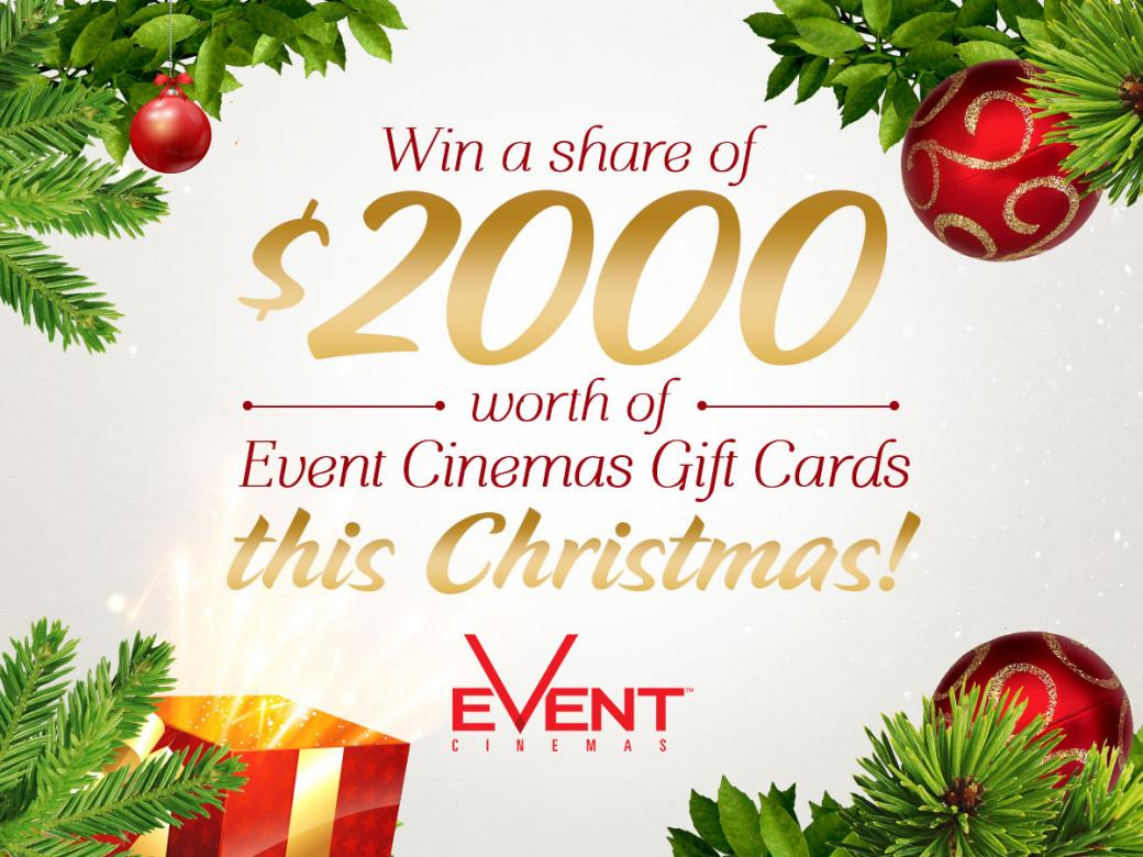 Win a $200 Event Cinemas gift card this Christmas!