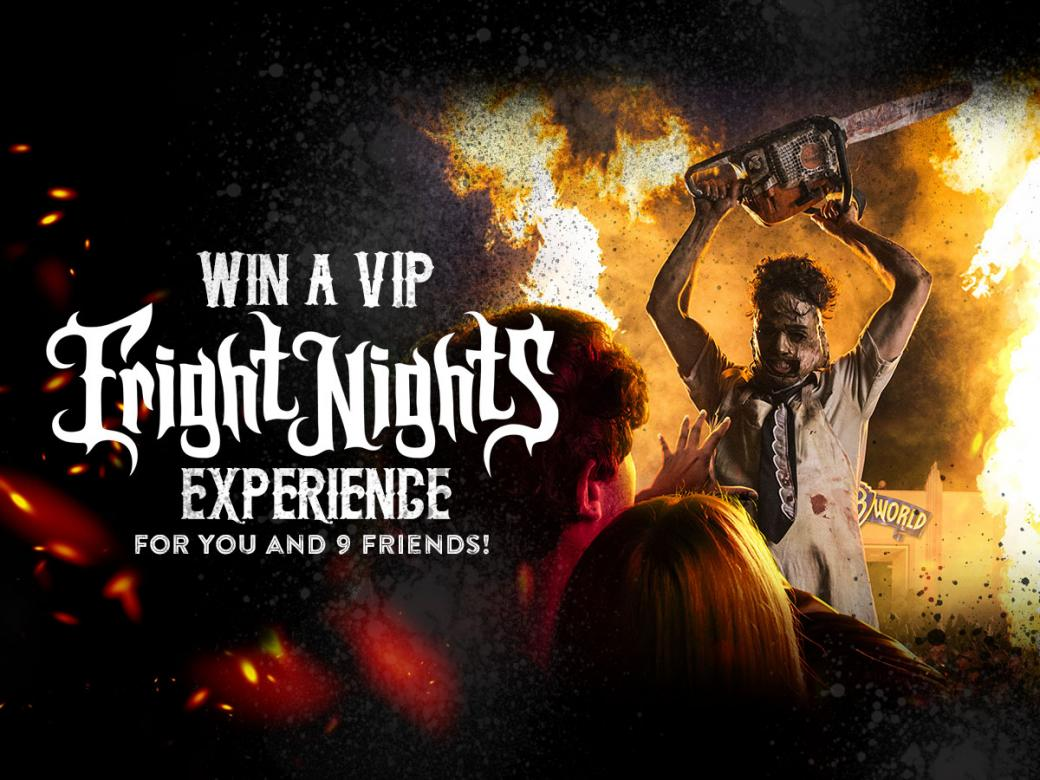 Experience Fright Nights 2018 as a VIP!