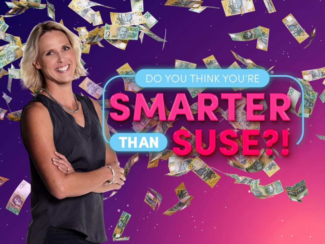 Do You Think You're Smarter Than Suse?