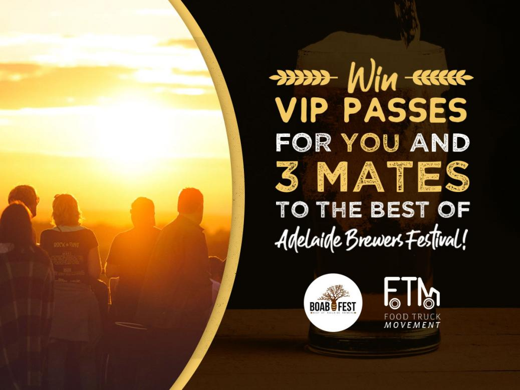 Win tickets for you and 3 mates to the Best of Adelaide Brewers Festival!
