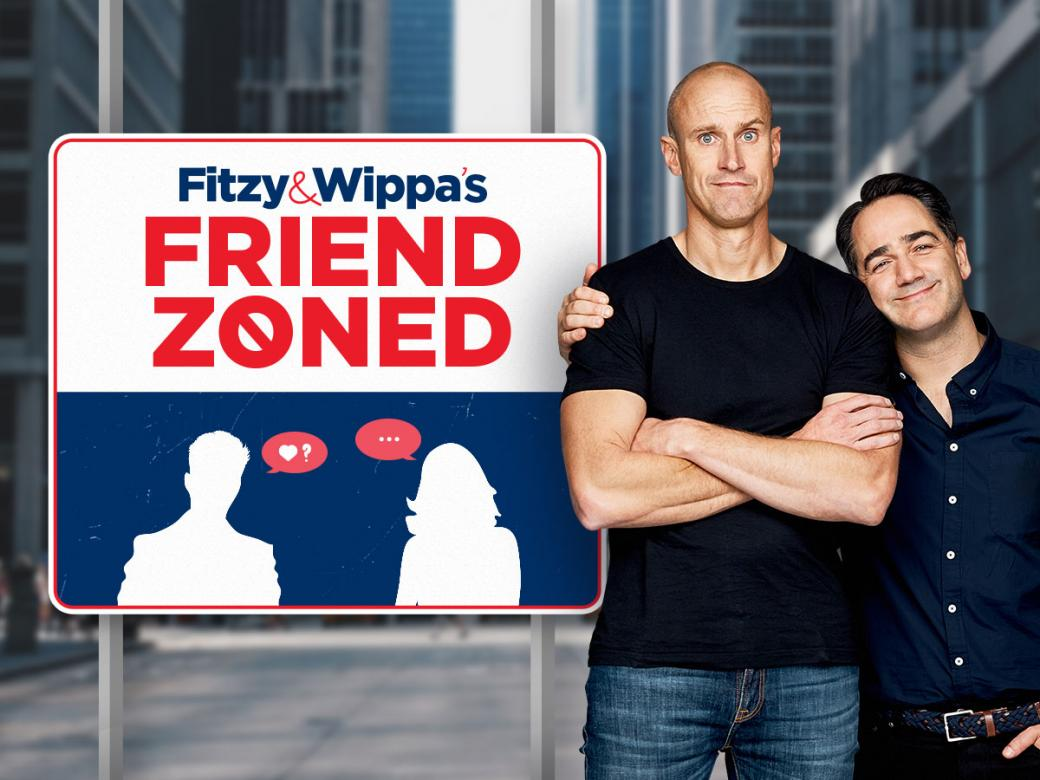 Fitzy & Wippa Want To Help You Get Out Of The Friend Zone!