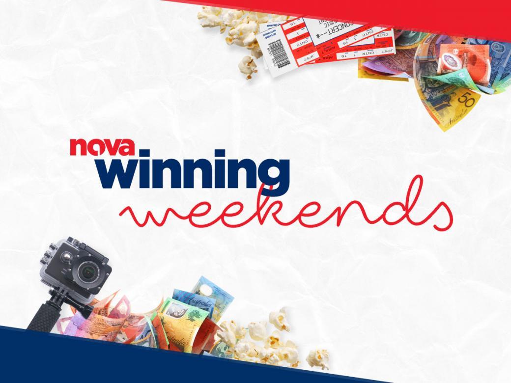 Win Across The Weekend With Nova