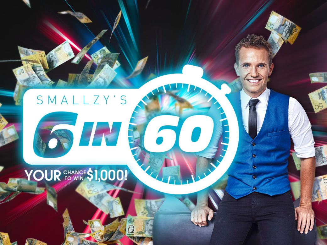 Smallzy's 6 in 60! YOUR chance to win $1,000!