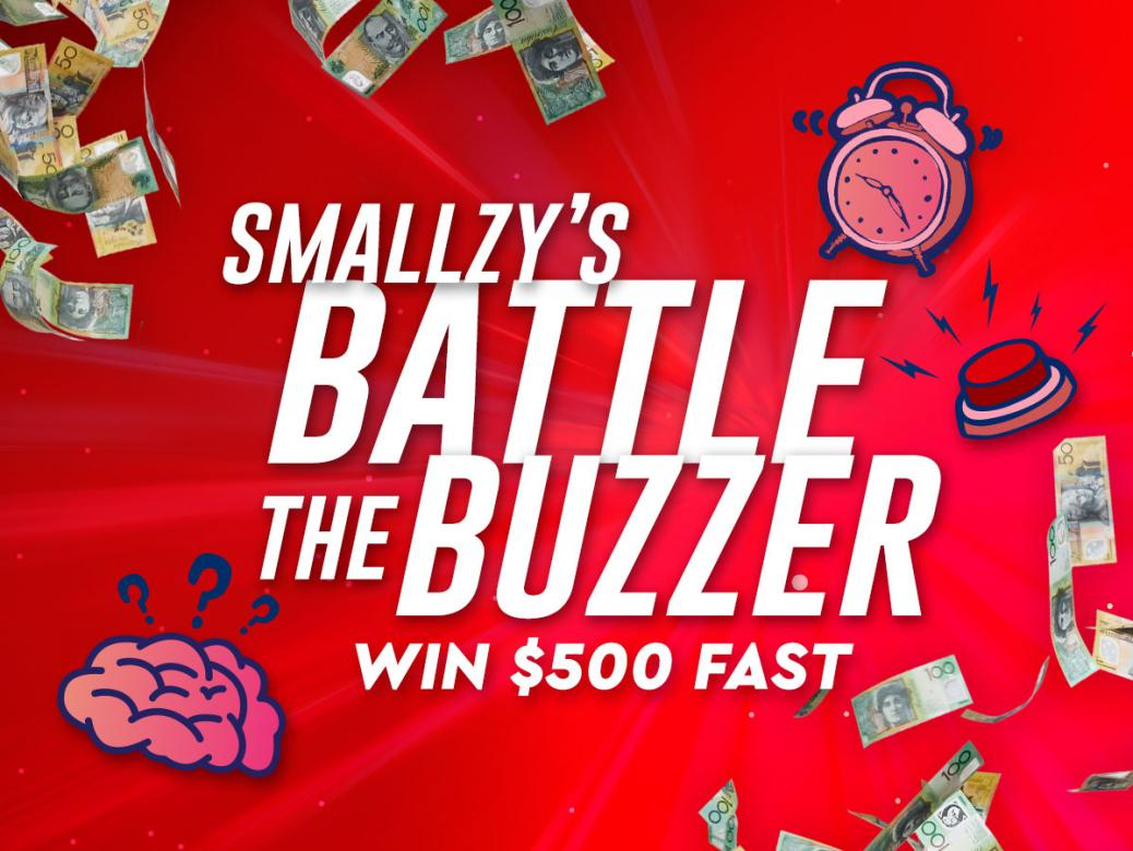 SMALLZY'S BATTLE THE BUZZER!  Win $500 FAST!