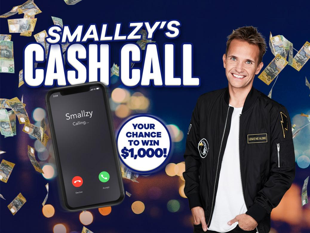 Smallzy's Cash Call! Your Chance To Win $1,000 A Day!