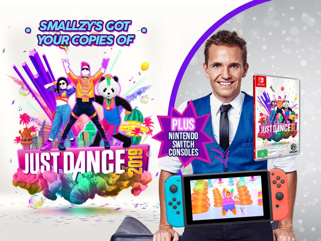 Smallzy's got YOUR copies of JUST DANCE 2019  PLUS Nintendo Switch consoles!