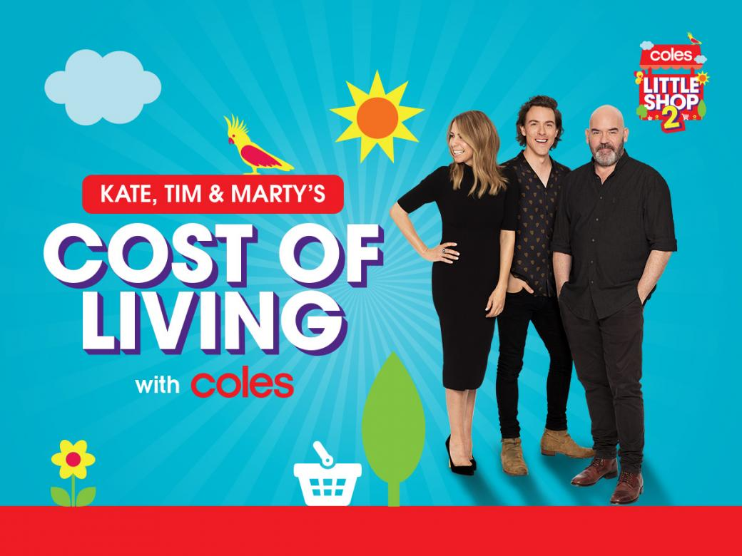 Kate, Tim & Marty's 'Cost Of Living' With Coles