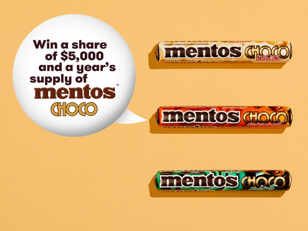 Win a share of $5,000 and a year's supply of Mentos Choco!