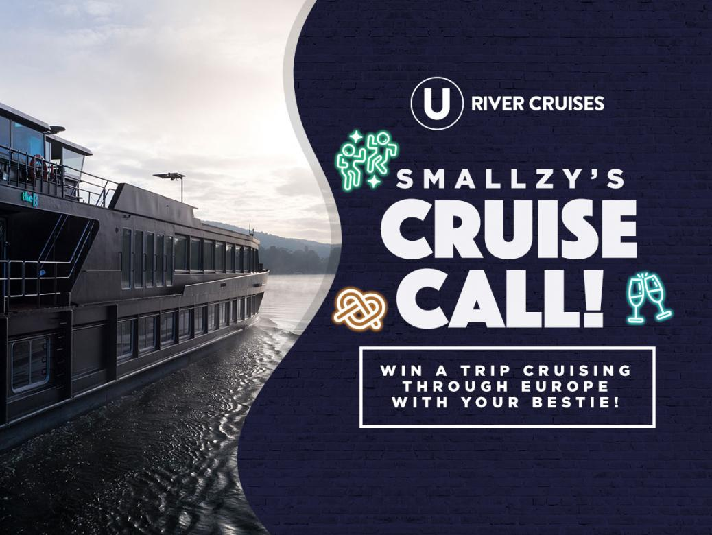 Smallzy's Cruise Call! Win A Trip Cruising Through Europe With Your Bestie!